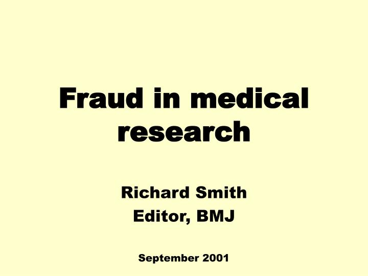 fraud in medical research n.
