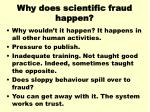 why does scientific fraud happen