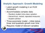 analytic approach growth modeling