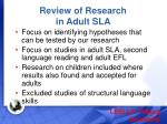 review of research in adult sla