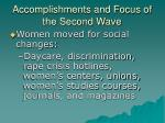 accomplishments and focus of the second wave