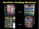 healthier vending machines