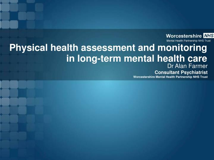 physical health assessment and monitoring in long term mental health care n.