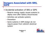 dangers associated with srs sips