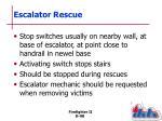 escalator rescue