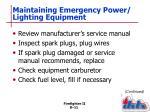 maintaining emergency power lighting equipment