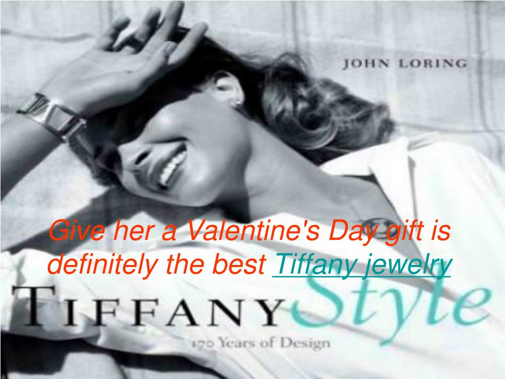 give her a valentine s day gift is definitely the best tiffany jewelry l.