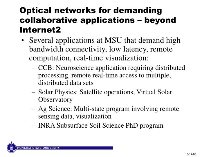 Optical networks for demanding collaborative applications – beyond Internet2