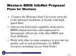 western brin infonet proposal plans for montana
