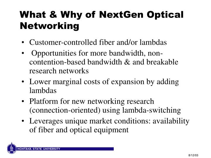 What & Why of NextGen Optical Networking