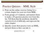 practice quizzes mml style