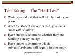test taking the half test