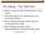 test taking the half test