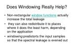 does windowing really help