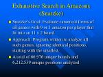 exhaustive search in amazons snatzke
