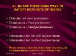 5 1 1b are there some ways to satisfy both sets of needs