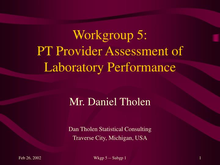 workgroup 5 pt provider assessment of laboratory performance n.