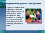superordinate goals at tivoli systems