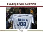funding ended 9 30 2010