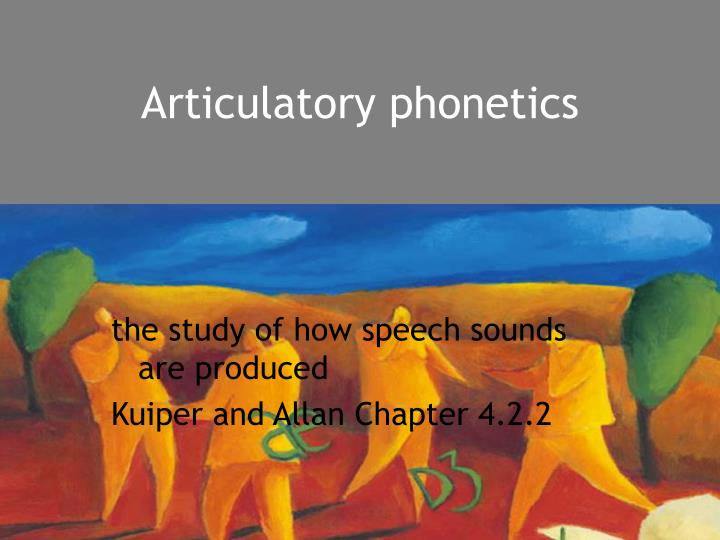 articulatory phonetics n.