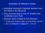 evolution of workers comp