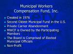 municipal workers compensation fund inc