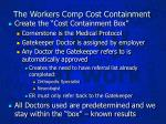 the workers comp cost containment