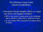 the workers comp costs severe disabilities