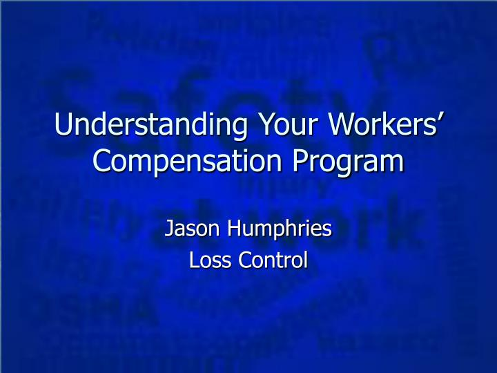 understanding your workers compensation program n.