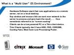 what is a multi user os environment