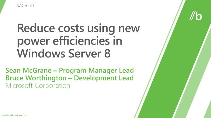 reduce costs using new power efficiencies in windows server 8 n.