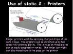 use of static 2 printers