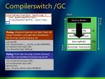 compilerswitch gc