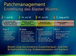 patchmanagement enstehung des blaster wurms