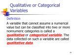 qualitative or categorical variables