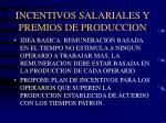 incentivos salariales y premios de produccion