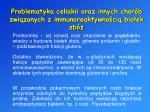 problematyka celiakii oraz innych chor b zwi zanych z immunoreaktywno ci bia ek zb