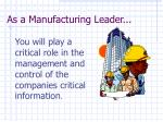 as a manufacturing leader