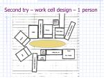 second try work cell design 1 person