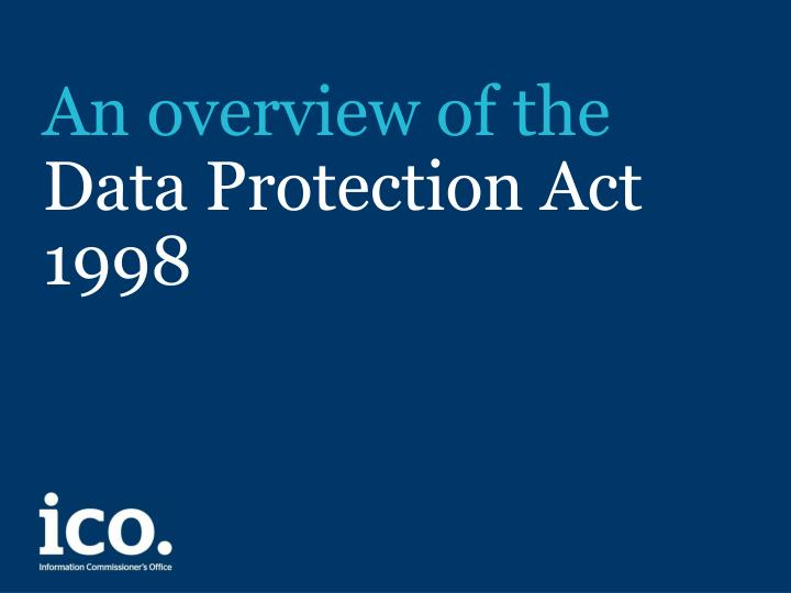 an overview of the data protection act 1998 n.
