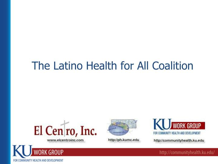 the latino health for all coalition n.