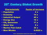 20 th century global growth