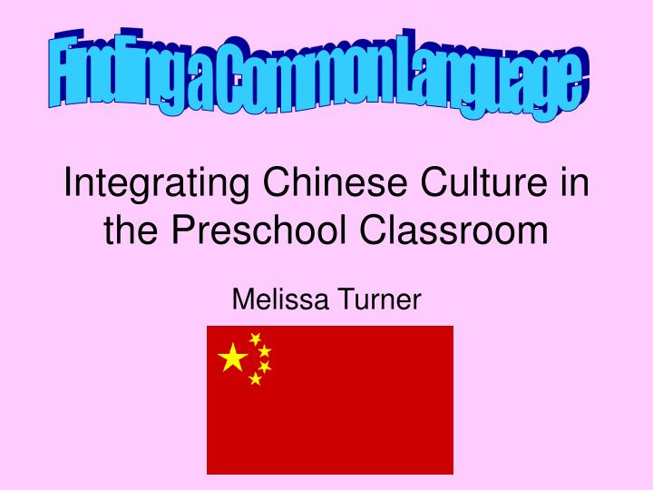 integrating chinese culture in the preschool classroom n.