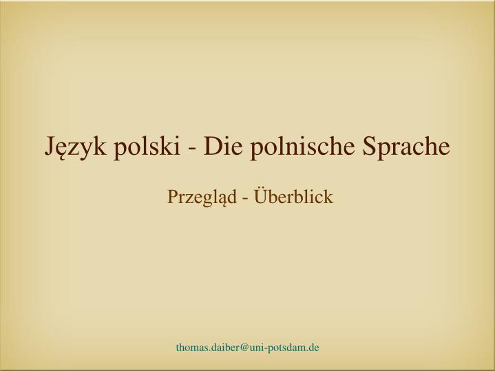 j zyk polski die polnische sprache n.