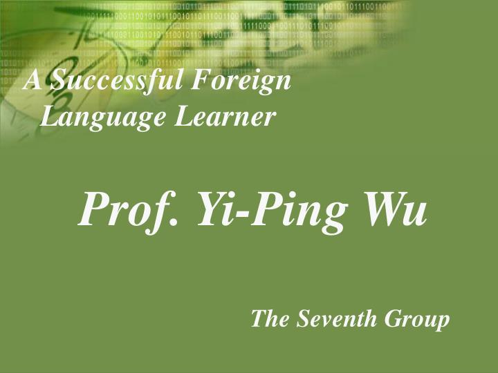 a successful foreign language learner n.