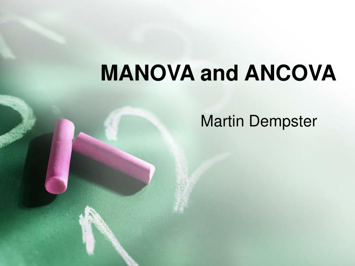 manova and ancova n.