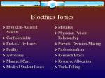 bioethics topics