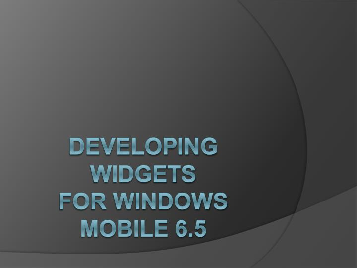 developing widgets for windows mobile 6 5 n.