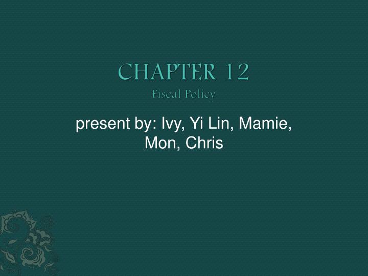 chapter 12 fiscal policy n.