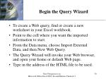 begin the query wizard